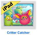 critter catcher game for iPad